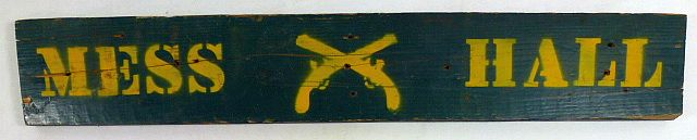 WWII Army Military Police Wooden Mess Hall Sign