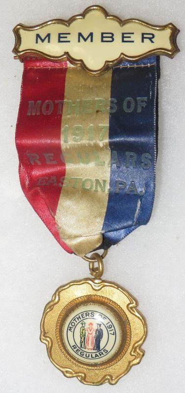 """Mothers of 1917 Regulars"" Easton Pa Medal"