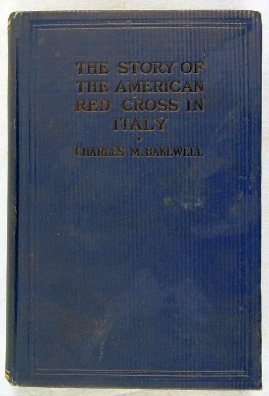1920 Story of the American Red Cross in Italy /Bakewell