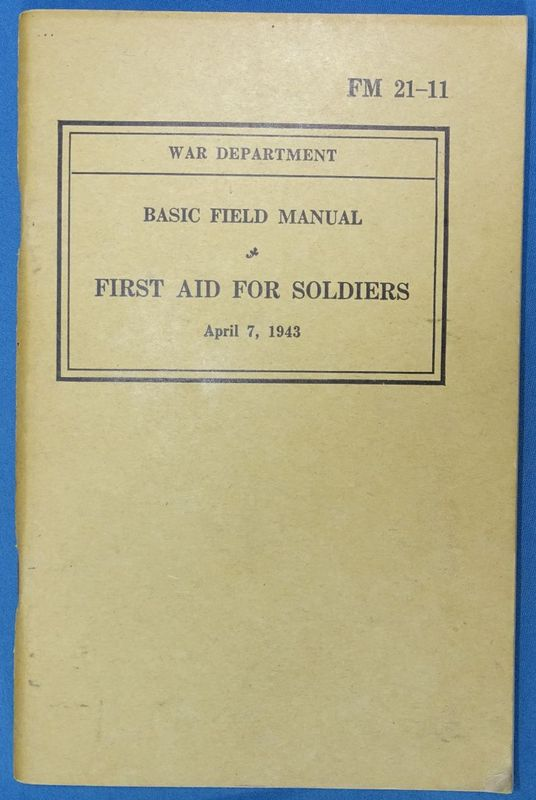 1943 FM 21-11 First Aid for Soldiers Manual