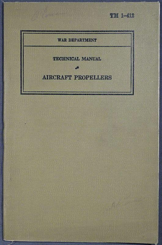 1940 TM 1-142 Aircraft Propellers Manual